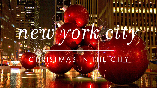 Christmas Getaway To New York City